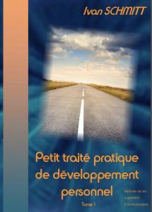Photo de couverture du livre Le Petit traité pratique de développement personnel - Ivan SCHMITT