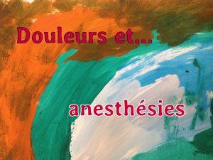 Café de l'hypnose de Strasbourg - Douleurs et anesthésies